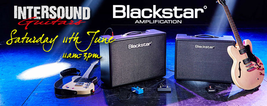 Intersound Guitars, Blackstar open Day, Saturday 11th June