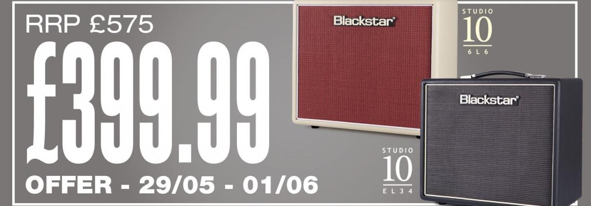 Blackstar Studio 10 EL34 & 6L6 - Weekend Megadeal Web Banner